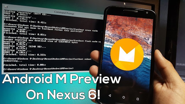 How to Install Android M Preview on Nexus 6