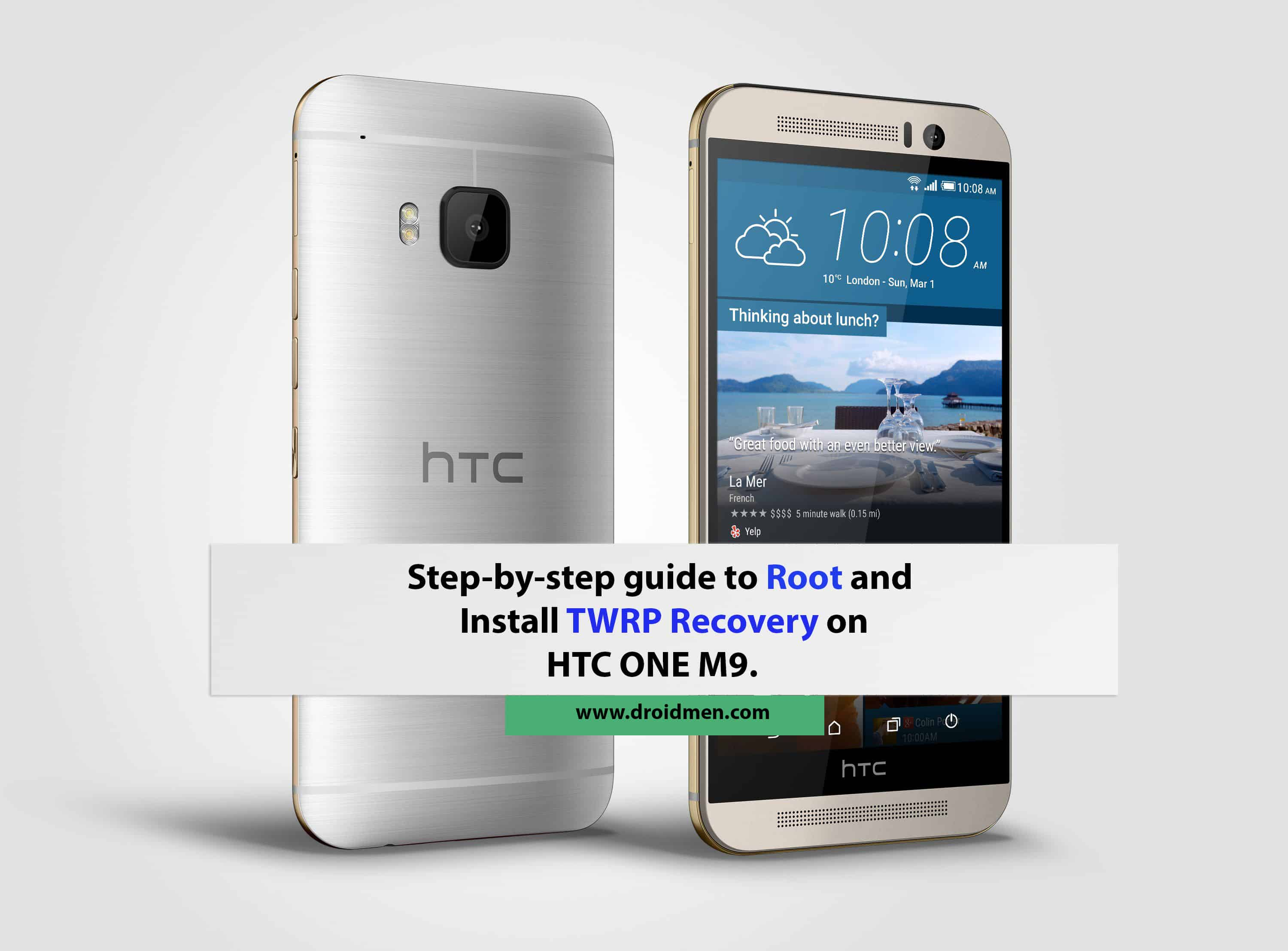 Htc One M9 Rooting Guide and Installing TWRP Recovery