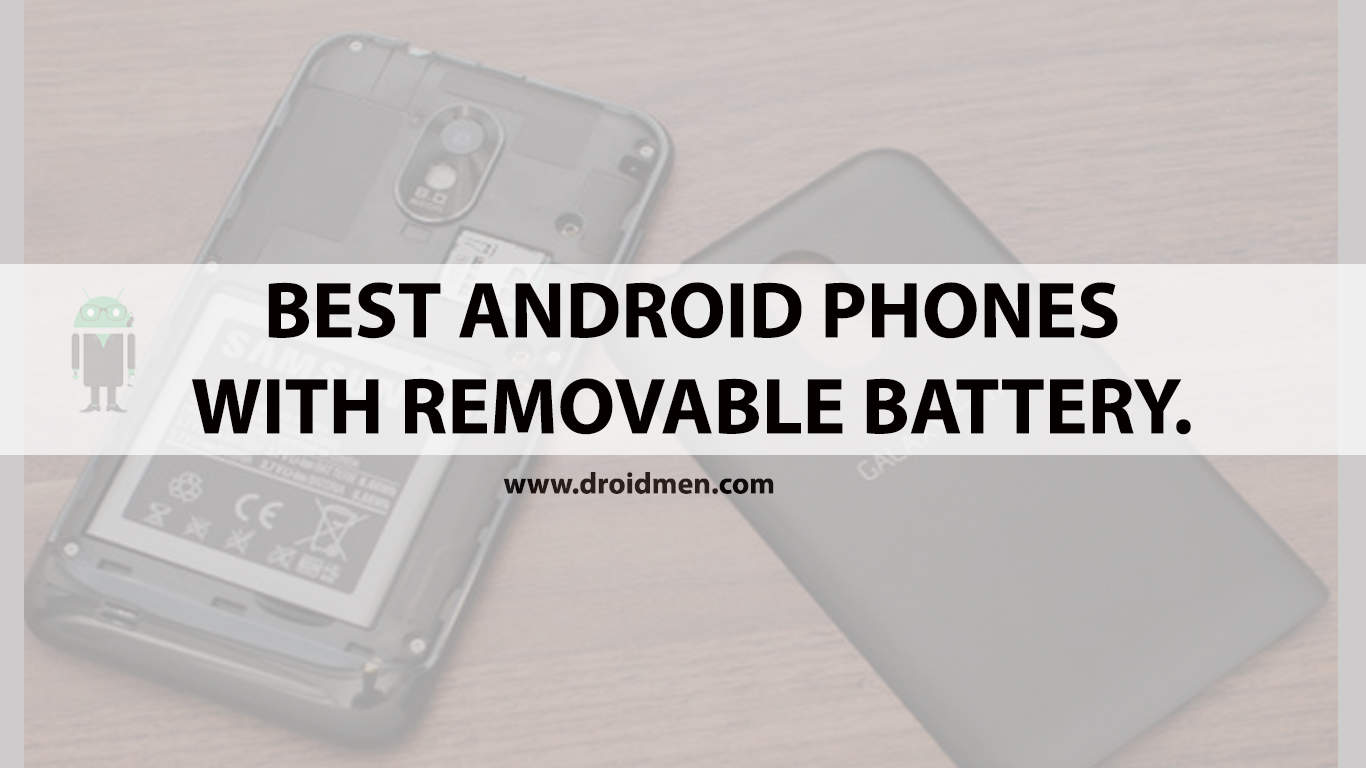 Best Smartphones with Removable Battery