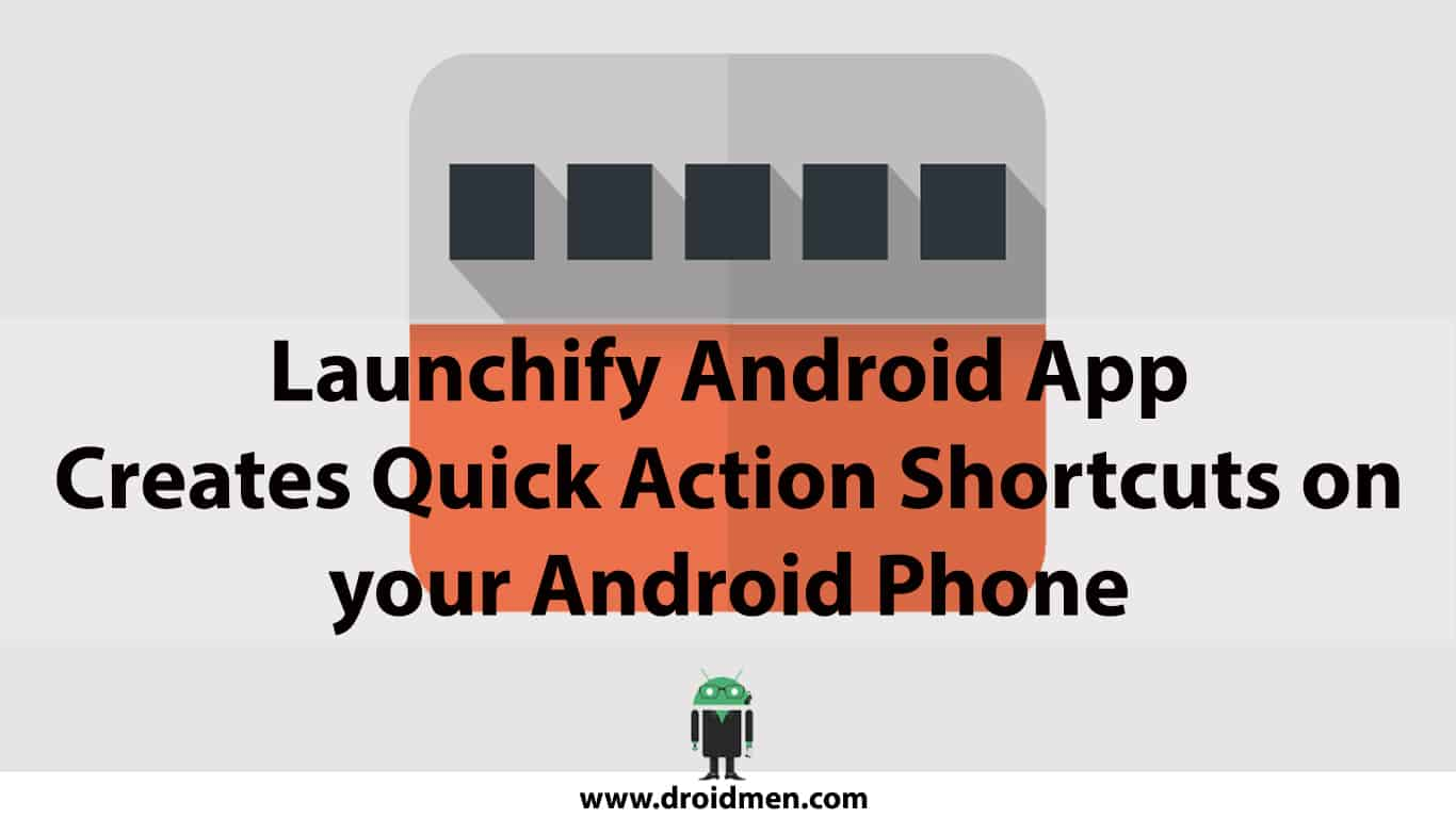 Launchify Android App