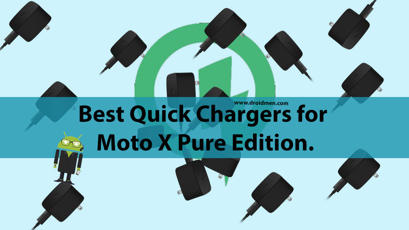 Quick Chargers Moto X Pure Edition.