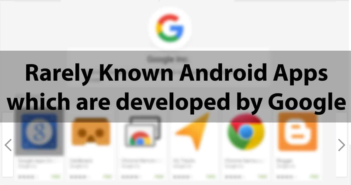 best google android apps rarely known