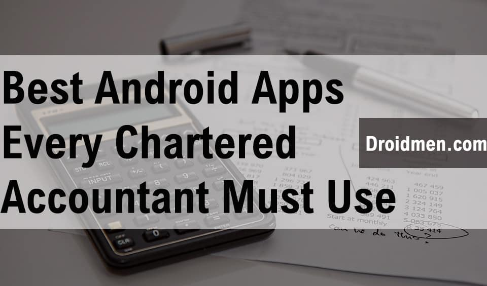 Best Android Apps For Chartered Accountant