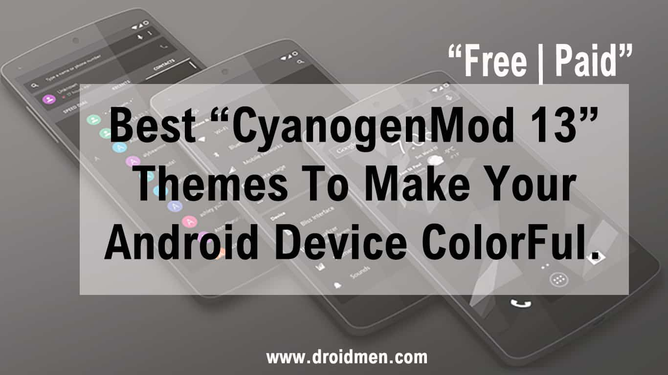 Best CM13 Themes for Android Phone